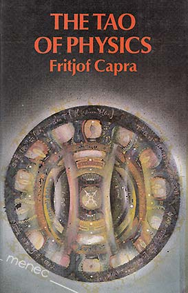 Capra, Fritjof - Tao of Physics