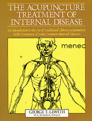 Lewith, George T. - Acupuncture Treatment of Internal Disease