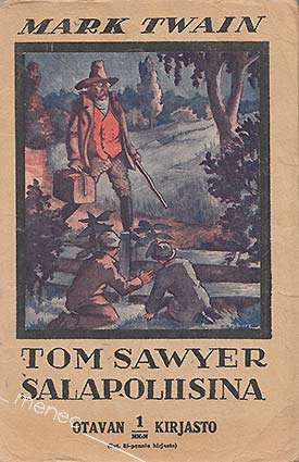 Twain, Mark - Tom Sawyer salapoliisina