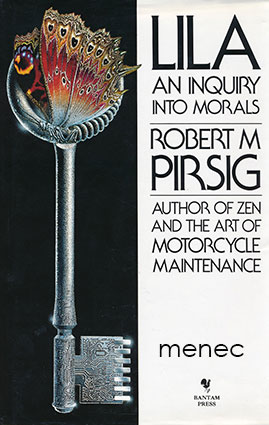Pirsig, Robert M. - Lila. An Inquiry into Morals