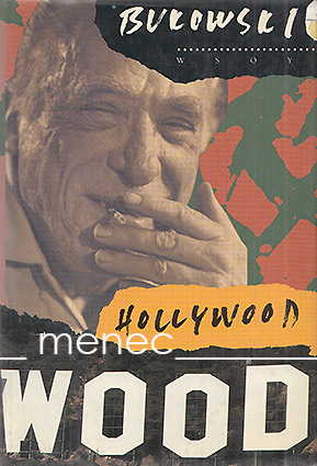 Bukowski, Charles - Hollywood