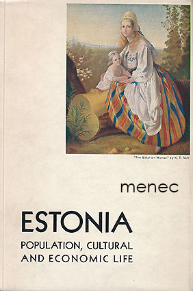 Estonia. Population, Cultural and Economic Life