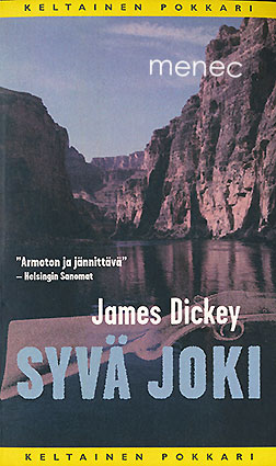 Dickey, James - Syvä joki