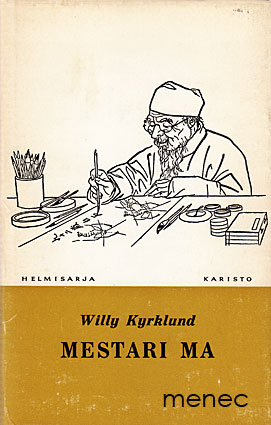 Kyrklund, Willy - Mestari Ma