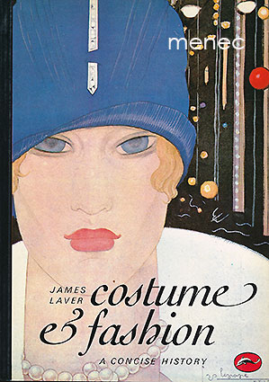 Laver, James - Costume & Fashion. A Concise History