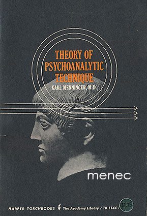 Menninger, Carl - Theory of Psychoanalytic Technique