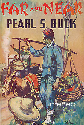 Buck, Pearl S. - Far and Near