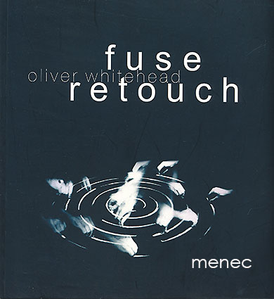 Whitehead, Oliver - Fuse - retouch