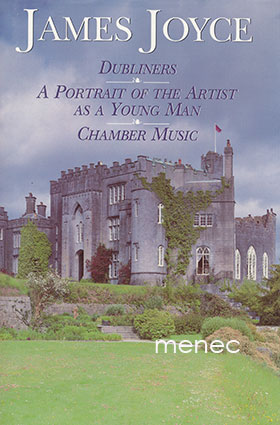 Joyce, James - Dubliners / A Portrait of the Artist as a Young Man / Chamber Music