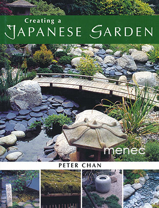 Chan, Peter - Creating a Japanese Garden