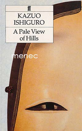 Ishiguro, Kazuo - Pale View of Hills