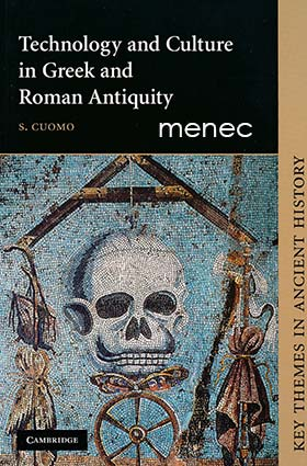 Cuomo, S. - Technology and Culture in Greek and Roman Antiquity