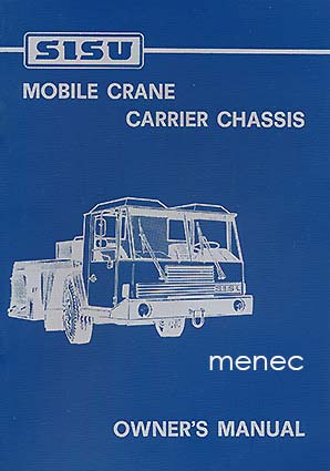 Sisu mobile crane carrier chassis. Owner's manual
