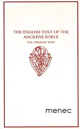 English Text of the Ancrene Riwle