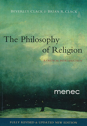 Clack, Beverley & Clack, Brian R. - Philosophy of Religion