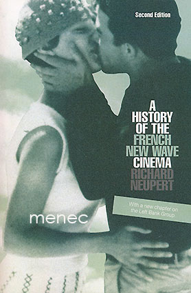 Neupert, Richard - History of the French New Wave Cinema