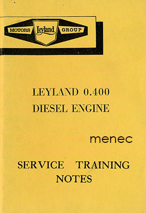 Leyland 0.400 Diesel Engine. Service Training Notes