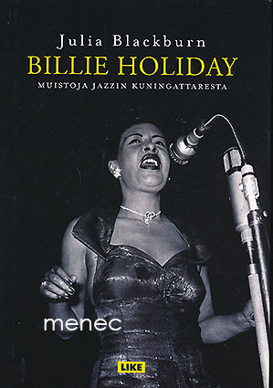 Blackburn, Julia - Billie Holiday. Muistoja jazzin kuningattaresta