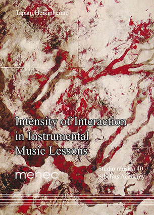 Heikinheimo, Tapani - Intensity of Interaction in Instrumental Music Lessons