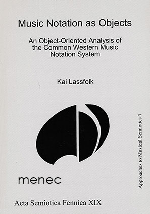 Lassfolk, Kai - Music Notation as Objects