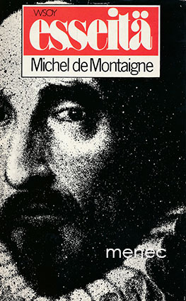 Montaigne, Michel de - Esseitä