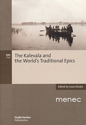 Kalevala and the World's Traditional Epics