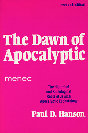 Hanson, Paul D. - Dawn of Apocalyptic