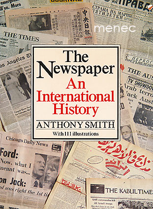 Smith, Anthony - Newspaper. An International History