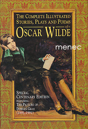Wilde, Oscar - Complete Illustrated Stories, Plays and Poems