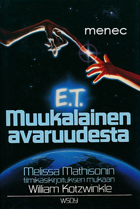 Kotzwinkle, William - E. T. Muukalainen avaruudesta