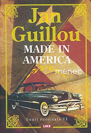Guillou, Jan - Made in America
