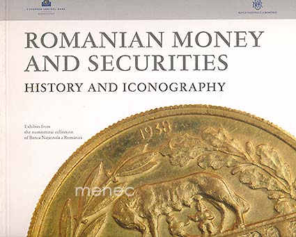 Romanian Money and Securities. History and Iconography