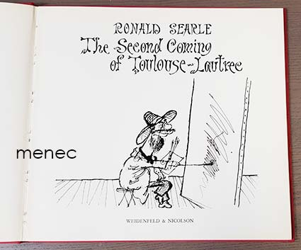 Searle, Donald - Second Coming of Toulose-Lautrec