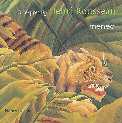 Ireson, Nancy - Interpreting Henri Rousseau