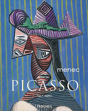 Walther, Ingo F. - Pablo Picasso 1881–1973