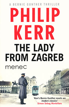 Kerr, Philip - Lady from Zagreb