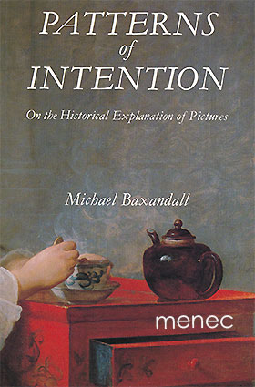 Baxandall, Michael - Patterns of Intention