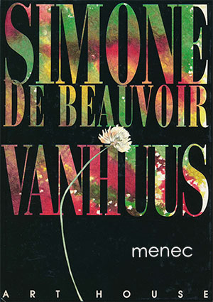 Beauvoir, Simone de - Vanhuus