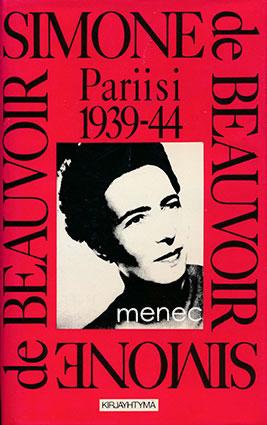 Beauvoir, Simone de - Pariisi 1939–44