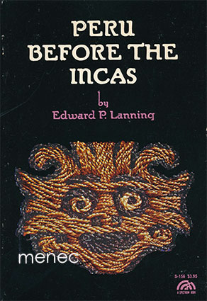 Lanning, Edward P. - Peru Before the Incas