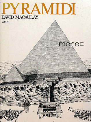 Macaulay, David - Pyramidi