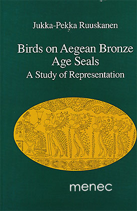 Ruuskanen, Jukka-Pekka - Birds on Aegean Bronze Age Seals