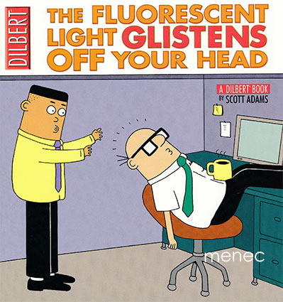 Adams, Scott - Fluorescent Light Glistens Off Your Head