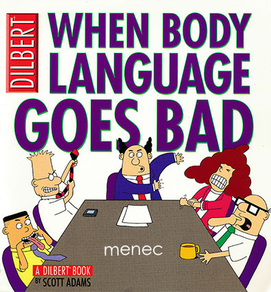 Adams, Scott - When Body Language Goes Bad