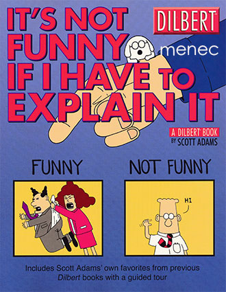 Adams, Scott - It's Not Funny If I Have to Explain It