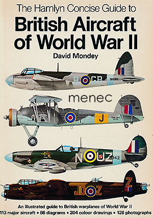 Mondey, David - Hamlyn Concise Guide to British Aircraft of World War II