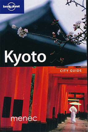 Rowthorn, Chris - Kyoto City Guide