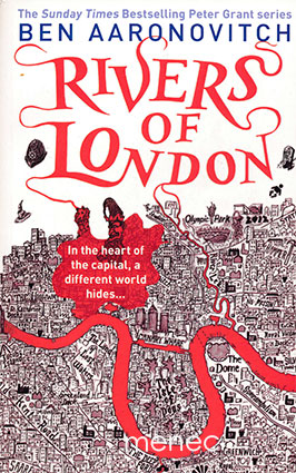 Aaronovitch, Ben - Rivers of London
