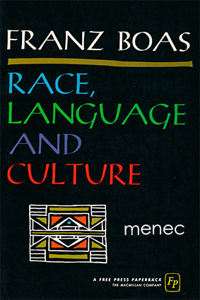 Boas, Franz - Race, Language and Culture