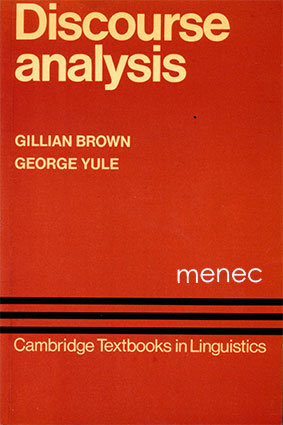 Brown, Gillian & Yule, George - Discourse analysis